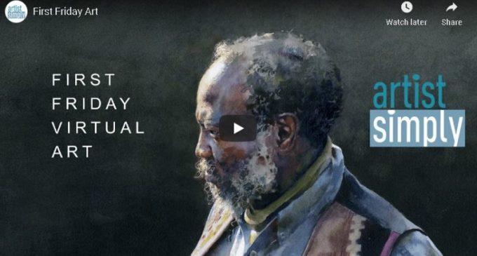 artist simply First Friday Virtual Art Tour